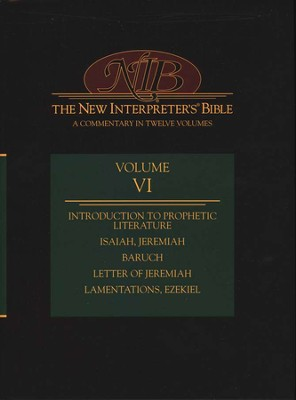 New Interpreter's Bible Volume 6: Introduction to Prophetic Literature, Isaiah - Ezekiel, Baruch  -     By: David L. Peterson, Anthony J. Saldarini, Christopher R. Seitz