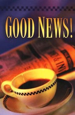 Good News! (KJV), Pack of 25 Tracts   -
