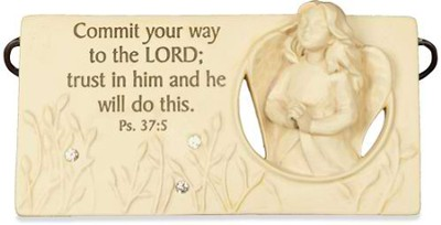Commit Your Ways to the Lord Plaque  -