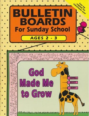 Bulletin Boards for Sunday School, Ages 2-3   -     By: Carolyn Jensen