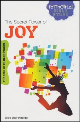 The Secret Power of Joy: The Book of Philippians  -     By: Susie Shellenberger