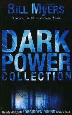 Dark Power Collection, Volume #1, Forbidden Doors Series, Repackaged  -     By: Bill Myers
