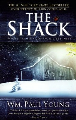 The Shack   -     By: William P. Young