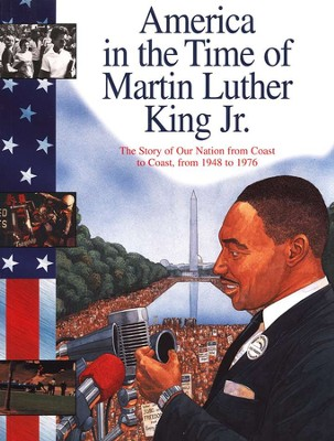 Martin Luther King Jr.: The Story Of Our Nation From Coast To Coast, From 1948 To 1976  -     By: Sally Senzell Isaacs