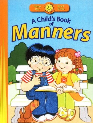 A Child's Book of Manners  -     By: Ruth Shannon Odor