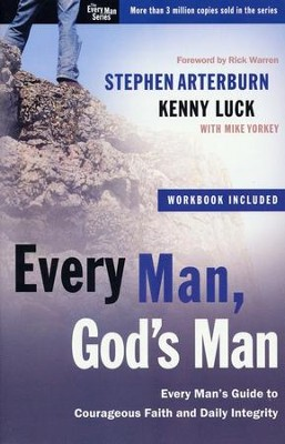 Every Man, God's Man  -     By: Stephen Arterburn, Kenny Luck, Mike Yorkey