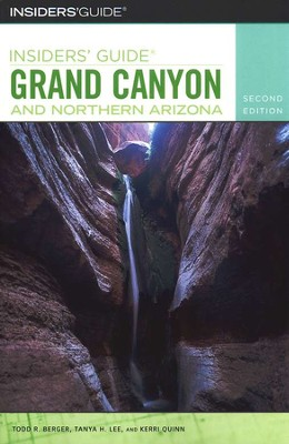 Insiders' Guide to Grand Canyon and Northern Arizona, 2nd Edition  -