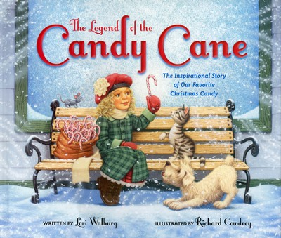 The Legend of the Candy Cane, Newly Illustrated Edition: The Inspirational Story of Our Favorite Christmas Candy  -     By: Lori Walburg