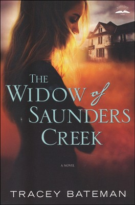 The Widow of Saunders Creek    -     By: Tracey Bateman