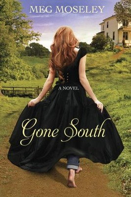 Gone South    -     By: Meg Moseley