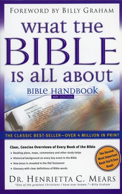 What the Bible Is All About: NIV Bible Handbook (slightly imperfect)  -     By: Henrietta C. Mears