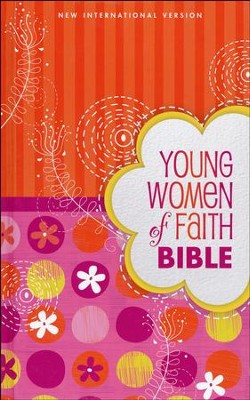 NIV Young Women of Faith Bible, Hardcover, Printed Caseside  -     By: Susie Shellenberger