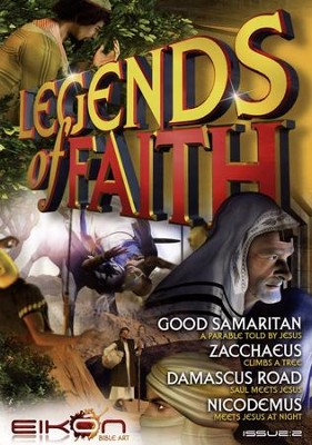 Legends of the Faith Comic #2 - Stories of the Good Samaritan, Zacchaeus, the Damascus Road, and Nicodemus  -
