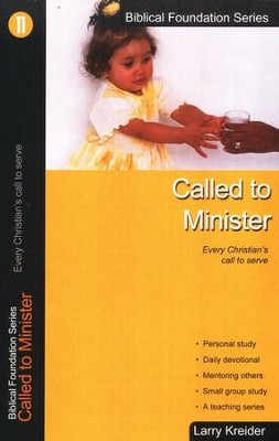 Called to Minister, Biblical Foundation Series  -     By: Larry Kreider