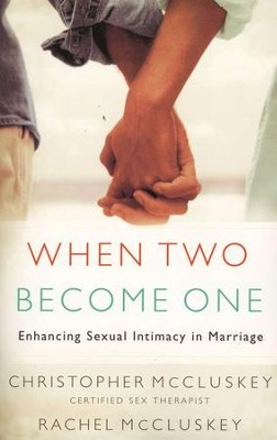 When Two Become One  -     By: Christopher McCluskey, Rachel McCluskey