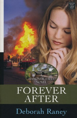 Forever After, Large Print  -     By: Deborah Raney