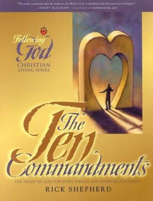 Following God Series: The Ten Commandments   -     By: Rick Shepherd