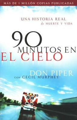 90 Minutos en el Cielo  (90 Minutes in Heaven)  -     By: Don Piper, Cecil Murphey