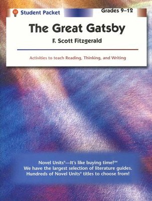 The Great Gatsby, Novel Units Student Packet, Grades 9-12   -     By: F. Scott Fitzgerald
