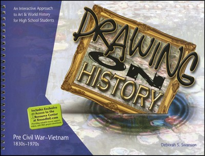 Drawing on History , Pre Civil War- Vietnam 1830s-1970s   -     By: Deborah S. Swanson