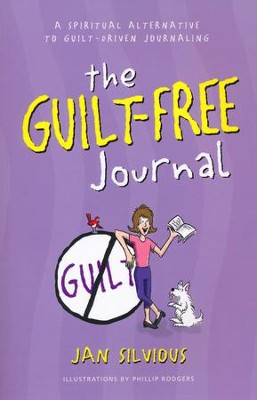 The Guilt-Free Journal for Women   -     By: Jan Silvious