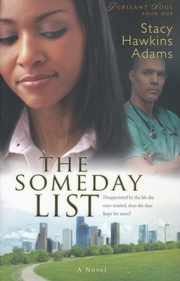 The Someday List, Jubilant Soul Series #1   -     By: Stacy Hawkins Adams