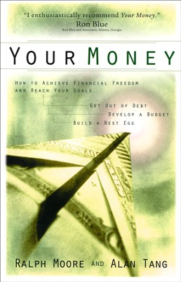 Your Money  -     By: Ralph Moore, Alan Tang