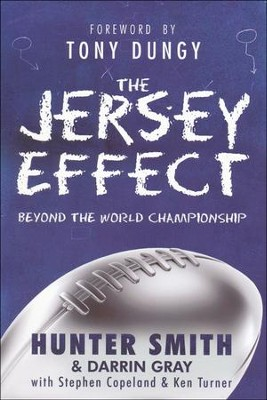 The Jersey Effect: Beyond the World Championship  -     By: Hunter Smith