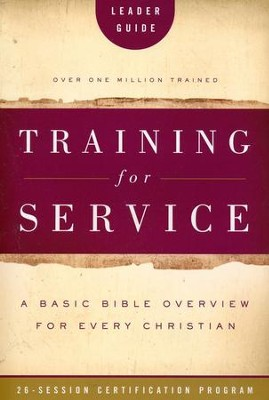 Training for Service: Leader Guide   -     By: Orrin Root, Jim Eichenberger