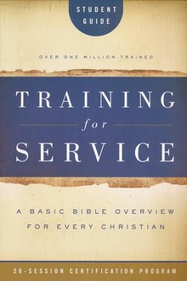 Training for Service: Student Guide   -     By: Orrin Root, Jim Eichenberger