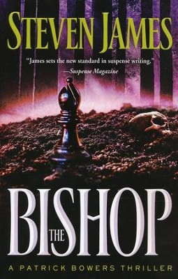 The Bishop, Patrick Bowers Series #4  - Slightly Imperfect  -