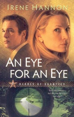 An Eye for an Eye, Heroes of Quantico Series #2   -     By: Irene Hannon