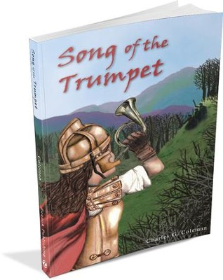 Song of the Trumpet   -     By: Charles G. Coleman