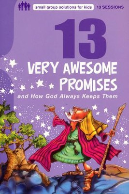 13 Very Awesome Promises and How God Always Keeps Them  -     By: Mikal Keefer