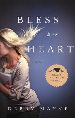Bless Her Heart, Class Reunion Series #2   -     By: Debby Mayne