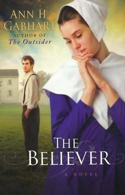 The Believer, Shaker Series #2  - Slightly Imperfect  -     By: Ann H. Gabhart