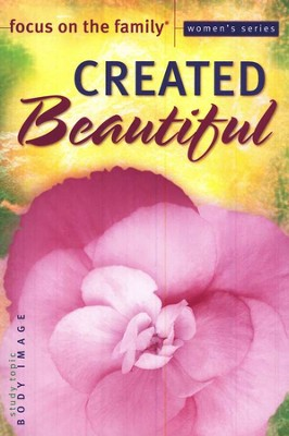 Focus on the Family Women's Series #6: Created Beautiful  -