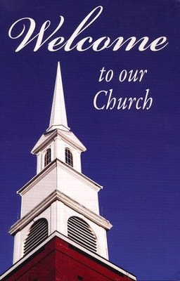 Welcome to Our Church, Pack of 25 Tracts  -