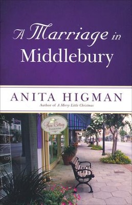 A Marriage in Middlebury  -     By: Anita Higman