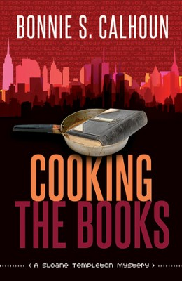 Cooking the Books    -     By: Bonnie Calhoun