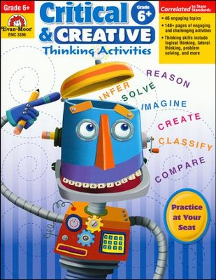 Critical and Creative Thinking Activities, Grade 6+  -