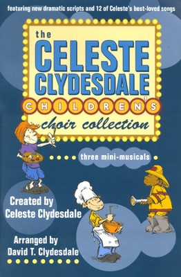 The Celeste Clydesdale Children's Choir Collection   -