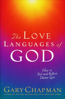 The Love Languages of God  -     By: Gary Chapman