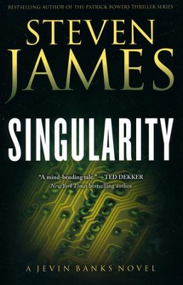 Singularity, Jevin Banks Series #2   -     By: Steven James