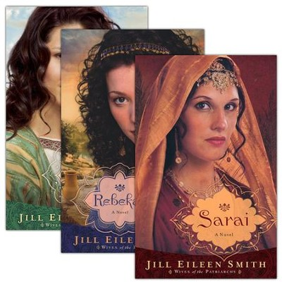 Wives of the Patriarchs, Volumes 1-3  -     By: Jill Eileen Smith