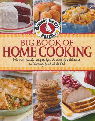 Gooseberry Patch Big Book of Home Cooking  -     By: Gooseberry Patch