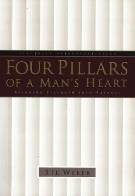 Four Pillars of a Man's Heart   -     By: Stu Weber