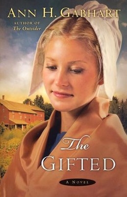 The Gifted, Shaker Series #5   -     By: Ann H. Gabhart