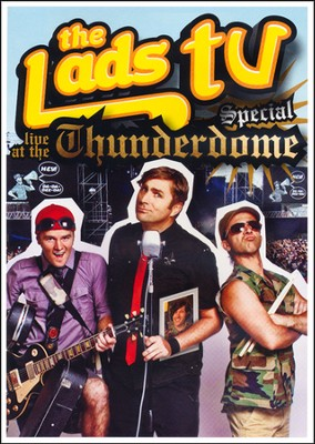 The Lads TV Special at the Thunderdome   -
