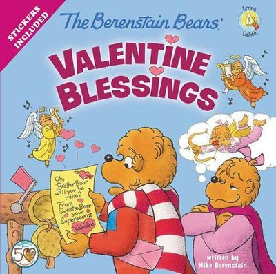 The Berenstain Bears' Valentine Blessings  -     By: Mike Berenstain